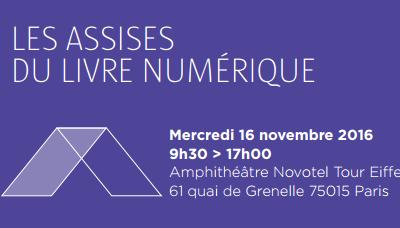17ème Assises du Livre Numérique le 16 novembre 2016 à Paris