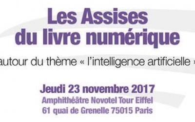 Les Assises du Livre Numérique 2017 – L'intelligence artificielle dans l'édition